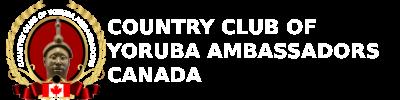 Country Club of Yoruba Ambassadors Canada Chapter